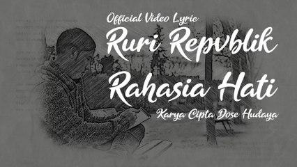 Ruri Repvblik - Rahasia Hati [Official Video Lyric]