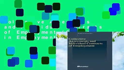 Collective Agreements and Individual Contracts of Employment (Studies in Employment and Social