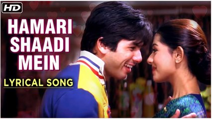 Hamari Shaadi Mein | Lyrical Song | Vivah Hindi Movie | Shahid Kapoor, Amrita Rao | Rajshri Songs