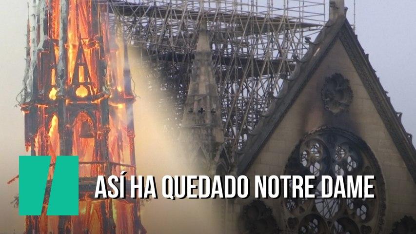 Así ha quedado Notre Dame tras el incendio