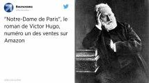 Incendie de Notre-Dame de Paris. Le roman de Victor Hugo numéro un des ventes sur Amazon