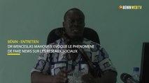 Bénin - Entretien : Dr Wenceslas Mahoussi évoque le phénomène de Fake News sur les réseaux sociaux