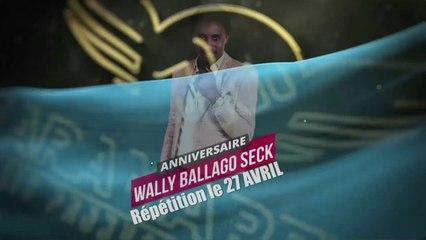 Wally B. Seck - Répétions Part 2 (En route pour le 27 Avril)