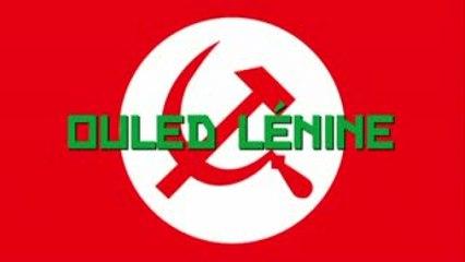 OULED LENINE- TUNISIE -SANS SOUS TITRES