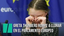 La activista de 16 años Greta Thunberg rompe a llorar en el Parlamento Europeo