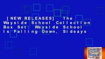 [NEW RELEASES]  The Wayside School Collection Box Set: Wayside School Is Falling Down, Sideays