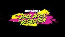 "Just Cause 4 - Bande-annonce ""Dare Devils of Destruction"""
