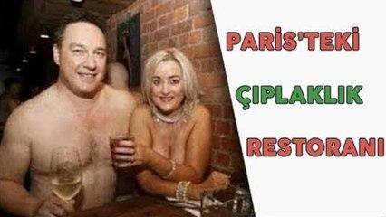 Paris'teki Çıplaklık Restoranına Kıyafetlerinizi Çıkarmadığınız Sürece Giremiyorsunuz