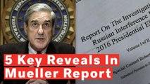Mueller Report: 5 Key Things Revealed
