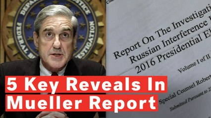 Mueller Report: 5 Key Things Revealed