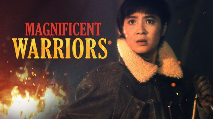 Magnificent Warriors