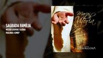 Missão Louvor e Glória - Sagrada Família - (Playback)