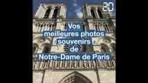 Vos meilleures photos souvenirs de Notre-Dame de Paris