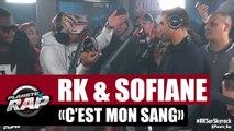 """RK  """"C'est Mon Sang"""" ft Sofiane #PlanèteRap"""
