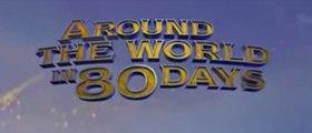 AROUND THE WORLD IN 80 DAYS (2004) Trailer