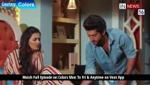 Today Full Episode || Silsila Badalte Rishto Ka || 18 April