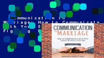 Communication in Marriage: How to Communicate with Your Spouse Without Fighting  Best Sellers