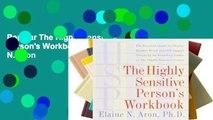 Popular The Highly Sensitive Person's Workbook - Elaine N. Aron