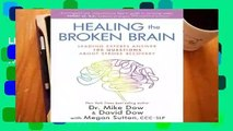 Library  Healing the Broken Brain: Leading Experts Answer 100 Questions about Stroke Recovery -