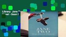 Library  Jane Two: A Novel - Sean Patrick Flanery