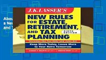 About For Books  JK Lasser s New Rules for Estate, Retirement, and Tax Planning  For Kindle