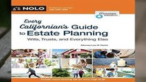 Full E-book  Every Californian s Guide to Estate Planning: Wills, Trust   Everything Else  Best