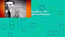 [GIFT IDEAS] The Good Neighbor: The Life and Work of Fred Rogers by Maxwell King