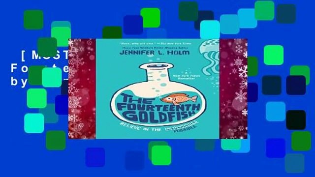 [MOST WISHED]  The Fourteenth Goldfish by Jennifer L Holm