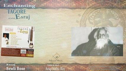 RABINDRASANGEET    INSTRUMENTAL  ESRAJ    Sewli Bose    Bihaan Music