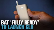 NEWS: BAT 'fully ready' to launch Glo but...