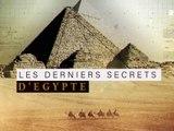 LES DERNIERS SECRETS D'EGYPTE - LES MYSTERES DE GIZEH
