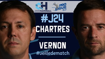 #J24 : CHARTRES - VERNON #veilledematch