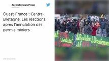 Centre-Bretagne. L'annulation des permis miniers confirmée