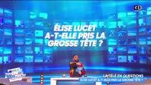 Élise Lucet a-t-elle pris la grosse tête ? Le débat de TPMP