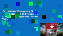 Full version  Emergency First Aid: Recognition and Response to Medical Emergencies (Pocket Tutor