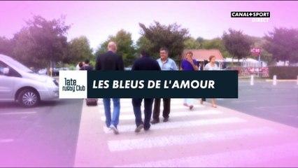 Late Rugby Club - Les Bleus de l'Amour : Episode 4