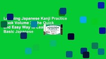 Learning Japanese Kanji Practice Book Volume 2: The Quick and Easy Way to Learn the Basic Japanese