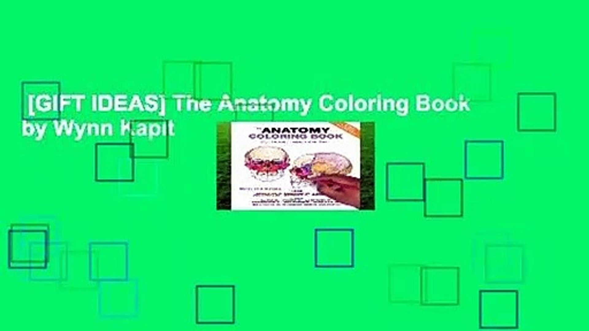 GIFT IDEAS] The Anatomy Coloring Book by Wynn Kapit - video ...
