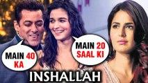 Inshallah | Alia Bhatt Role Similar To Katrina, Salman Khan Role Details REVEALED