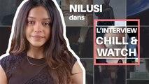 Chill & Watch : Et toi Nilusi c'est quoi tes séries préférées ?
