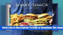 [Read] Shake Shack: Recipes & Stories  For Online