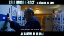 Cold Blood Legacy – La Mémoire du Sang : bande-annonce VOST