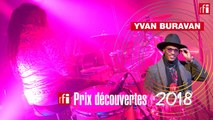 "Yvan Buravan, Prix Découvertes RFI - ""Si Belle"" en Live"