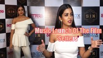 Music Launch Of The Film 'Setters' || EXCLUSIVE || Bollywood Munch