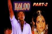 Pakistani Super Hit Urdu Film( Kaloo) Released date: Tuesday, 22 November 1977 Mohammad Ali, Rani, Shahid, Kaveeta Part (2)