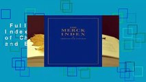 Full E-book  The Merck Index: An Encyclopaedia of Chemicals, Drugs and Biologicals: An