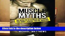 R.E.A.D Muscle Myths: 50 Health   Fitness Mistakes You Didn t Know You Were Making  Making