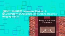 [MOST WISHED]  Intolerant Bodies: A Short History of Autoimmunity (Johns Hopkins Biographies of