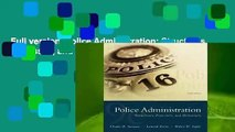 Full version  Police Administration: Structures, Processes, and Behavior Complete