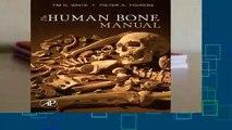 [GIFT IDEAS] The Human Bone Manual by Tim D. White